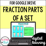 Fraction parts of a set / group for Google Classroom DIGITAL