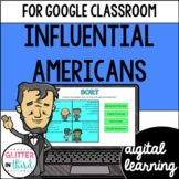 Influential Americans for Google Drive & Google Classroom