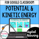 Kinetic and potential energy for Google Classroom Distance Learning
