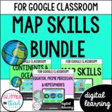 Map Skills & Geography for Google Classroom DIGITAL bundle
