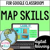 Map skills & reading a map for Google Classroom Digital