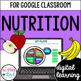 Google Classroom Distance Learning Nutrition and healthy eating activities