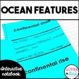Ocean floor features Interactive Notebook