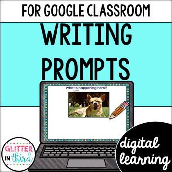Picture Writing Prompts for Google Drive & Google Classroom Activities
