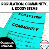 Population, community, & ecosystems Interactive Notebook
