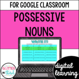 Possessive Nouns for Google Classroom Distance Learning