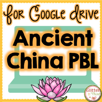 Project Based Learning for Google Drive: Ancient China Social Studies PBL