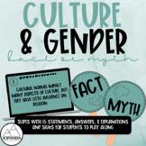 Psychology: Culture & Gender Fact or Myth - Slides & Signs