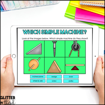 Simple Machines & compound machines for Google Classroom DIGITAL