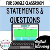 Statements & Questions for Google Drive & Google Classroom