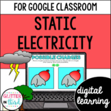Static electricity for Google Classroom DIGITAL
