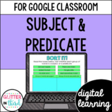 Subject & Predicate for Google Classroom DIGITAL