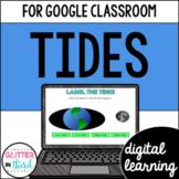 Tides for Google Classroom DIGITAL