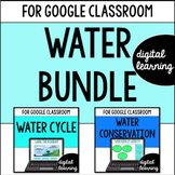 Water cycle, conservation, & water pollution for Google Classroom DIGITAL BUNDLE