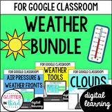 Weather Unit for Google Classroom DIGITAL BUNDLE