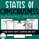 Psychology: States of Consciousness Independent Work Packet