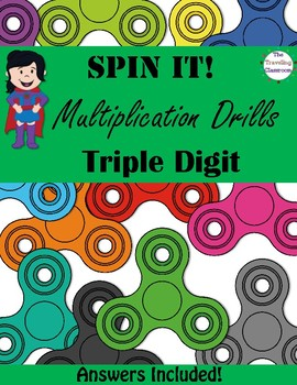 Fidget Spinners Timed Multiplication Tests / Quizes - Triple Digit