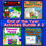 End of the Year Activities Bundle #2: Literacy, Math, Reading, Tracing, & Mazes
