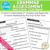 Grammar Assessments Grade 5 CCSS Aligned Quick Checks Year Long Resource