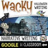 Halloween Narrative Writing: Writing Prompt GOOGLE CLASSROOM ACTIVITIES