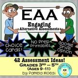 Assessment Strategies! EAA - Engaging Alternative Assessme
