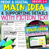Main Idea and Supporting Details Fiction Text | Print and Digital | Grades 3-4