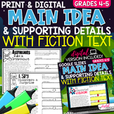 Main Idea and Supporting Details Fiction Text | Print and Digital | Grades 4-5