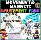 Movement & Magnets - Amusement Park Theme - Force & Motion