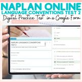 NAPLAN ONLINE LANGUAGE CONVENTIONS 2 GOOGLE DRIVE (FORMS)