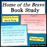 Home of The Brave Novel Study