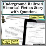 Underground Railroad Close Reading Passage