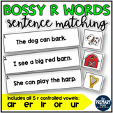Bossy R Words Sentence Matching Centers