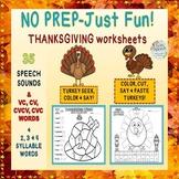 NO PREP-JUST FUN! Thanksgiving Articulation: 35 Sounds + C