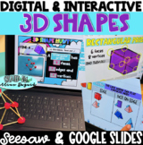 DIGITAL 3D Shapes - Google Slides & Seesaw Activities - Distance Learning