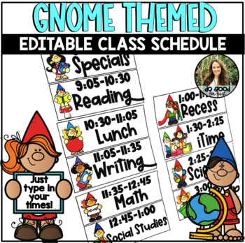 50% OFF NOW! EDITABLE Class Schedule - Gnome Themed!