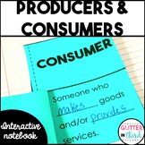 Producers and consumers economics interactive notebook