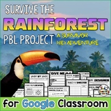 Rainforest Survival DIGITAL Project Based Learning Distance Learning