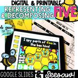 Representing & Decomposing FIVE - Google Slides & Seesaw -
