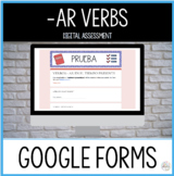 Distance Learning AR VERBS in Spanish Assessment GOOGLE FORMS