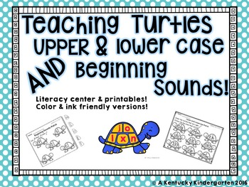 Teaching Turtles: Upper & Lower Case AND Beginning Sounds