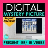 Present ER IR Verbs Digital Mystery Picture   Segovia Aque