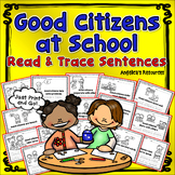 Citizenship: Being a Good Citizen at School - Sentence Tracing