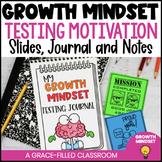 Growth Mindset Test Prep Motivation Slides, Journals and Notes