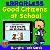 Digital Citizenship: Errorless Learning Good Citizenship a