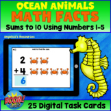 Ocean Animals Boom Cards™ - Math Games - Addition Math Facts, Sums to 10