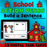 Verbs Sentence Scramble Boom Cards™ - Back to School Theme