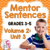 Mentor Sentences Unit: Vol 2, Third 10 Weeks (Grades 3-5)
