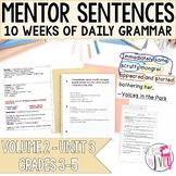 Mentor Sentences Unit: Vol 2, Third 10 Weeks (Grades 3-5)