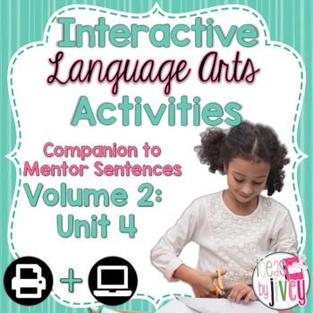 Interactive Language Arts Activities: Vol 2,FOURTH Mentor Sentence Unit (Gr 3-5)