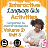 Interactive Language Arts Activities: Vol 2, THIRD Mentor Sentence Unit (Gr 3-5)